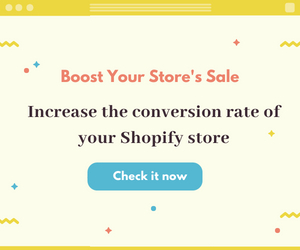 Increase the conversion rate of your Shopify store - Boost